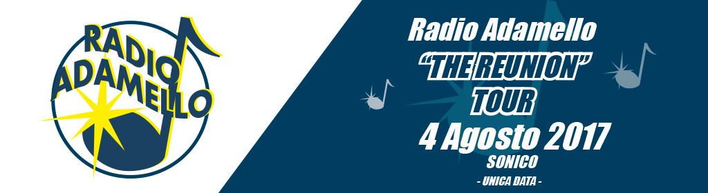 Radio Adamello Tour 2017 The Reunion - Unica Data -