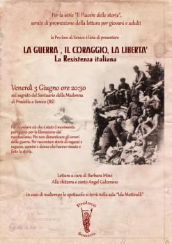 La Guerra, ilCoraggio, la liberta - La Resistenza Italiana